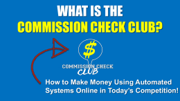 Kit Elliott's Commission Check Club is a Free Money