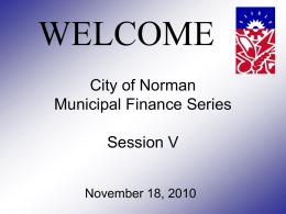 City of Norman Municipal Finance Series Session V
