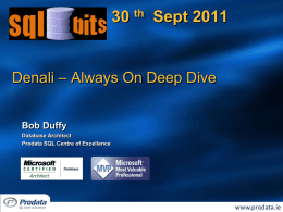Denali – Always On Deep Dive - The SQL Server Conference