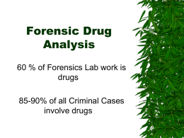Forensic Drug Analysis - Mr. Stanley's Classes