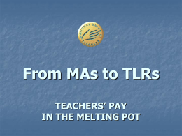 TEACHERS'PAY IN THE MELTING POT