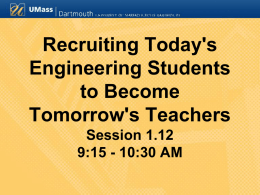 Recruiting Today's Engineering Students to Become Tomorrow