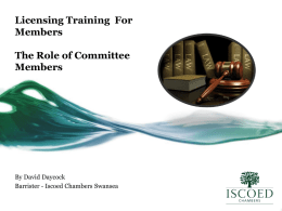 The role of committee members – David Daycock, Barrister