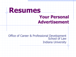 Crafting a Winning Resume - Indiana University Maurer