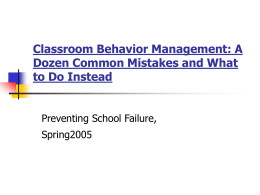Classroom Behavior Management: A Dozen Common Mistakes …