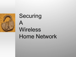PowerPoint Presentation - Securing a Wireless 802.11b Network