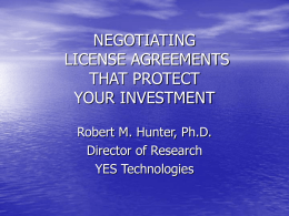 NEGOTIATION OF LICENSING AND SALES AGREEMENTS