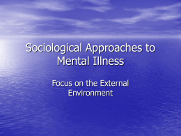 Sociological Approaches to Mental