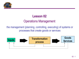 Lesson 02 Opeartions Management