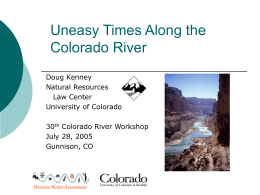 Uneasy Times Along the Colorado River