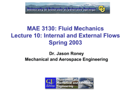 MAE 3130: Fluid Mechanics Lecture 10: Pipe and External