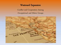 Westward Expanison Occupational and Ethnic Groups