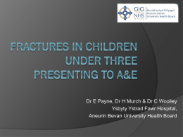 Fractures in children under 3 years of age