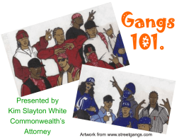 Gangs 101 - COMMONWEALTH'S ATTORNEY, Halifax County
