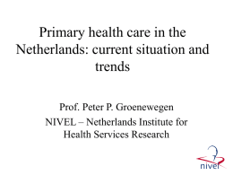 Primary health care in the Netherlands: current situation