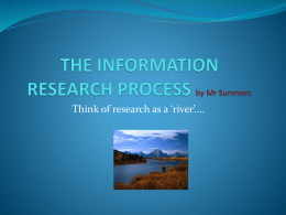 THE INFORMATION RESEARCH PROCESS