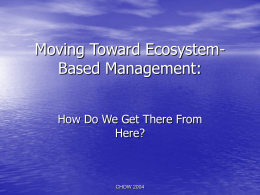Moving Toward Ecosystem