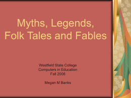 Myths, Legends, Folk Tales and Fables