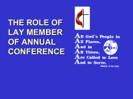 THE ROLE OF LAY MEMBER OF ANNUAL CONFERENCE