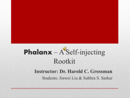 Phalanx – A Self-injecting Rootkit