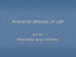 Perianal abscess on call