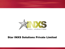 Corporate Presentation - Star INXS Solutions (P) Limited