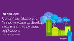 Using Visual Studio and Windows Azure to develop, secure