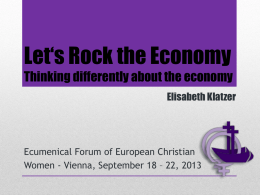 Let's Rock the Economy Thinking differently about the economy