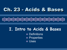 I. Intro to Acids & Bases