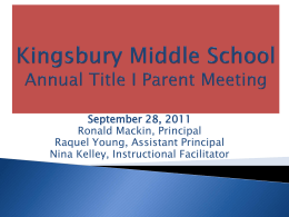 Kingsbury Middle School Annual Title I Parent Meeting