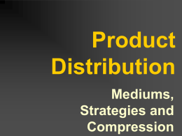 Product Distribution - University of North Texas
