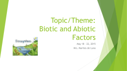Topic/Theme: Biotic and Abiotic Factors