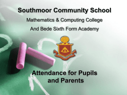 Southmoor Attendance for Pupils and Parents