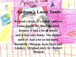 Andrew's Loose Tooth - Wakefield Elementary