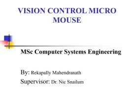 VISION CONTROL MICRO MOUSE - University of East London
