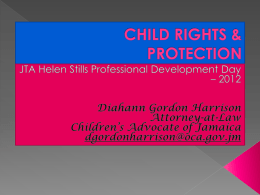 CHILD RIGHTS & PROTECTION - Jamaica Teachers' Association