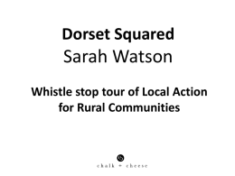 Dorset Squared Sarah Watson Operations Manager