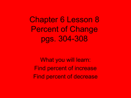 Chapter 6 Lesson 8 Percent of Change pgs. 304-308