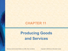 Ch 11 - Producing Goods and Services