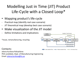 Modelling JIT Product Life-Cycle Scenario with a Closed