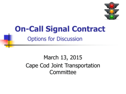 On-Call Signal Contract Options for Discussion