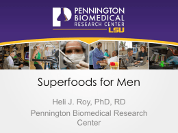Superfoods for Men - Pennington Biomedical Research Center
