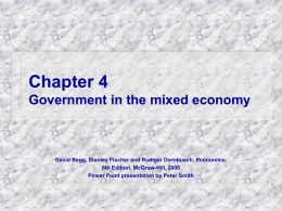 Chapter 4 Government in the mixed economy