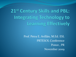 21st Century Skills and PBL: Integrating Technology to