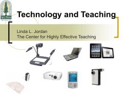 Technology and Teaching - The Center for Effective Learning