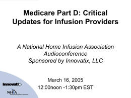 Medicare Part D: Critical Updates for Infusion Providers A