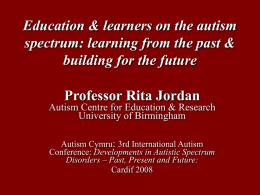 Education and learners on the autism spectrum: learning