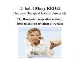 The Hungarian migration regime:from talent loss to talent