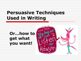 Persuasive Techniques Used in Writing - Mrs. Werner