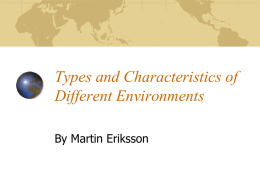 Types and Characteristics of Different Environments